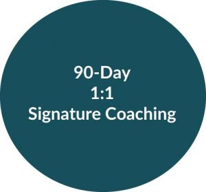 90-Day Signature Coaching with Melissa Wolak, MS