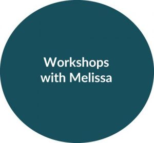 Workshops with Melissa Wolak, MS